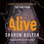 Alive   Sharon Bolton