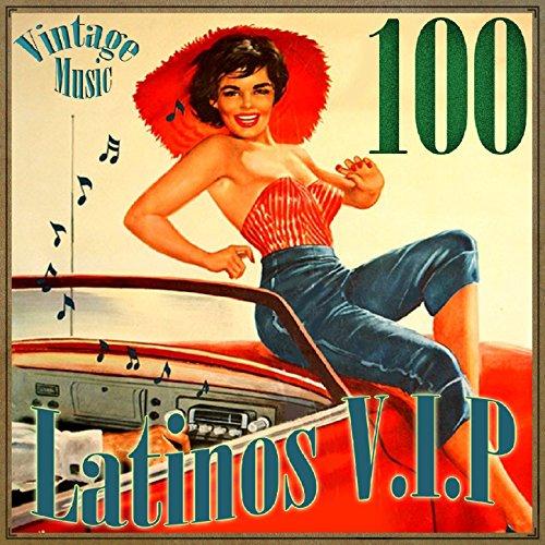 ... 100 Latinos VIP Vintage Music