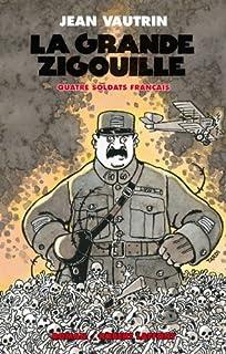 Quatre soldats français : [3] : La grande zigouille
