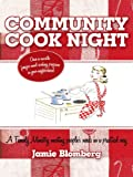 Community Cook Night, Jamie Blomberg, 1452044724