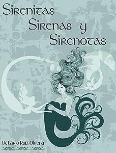 SIRENITAS, SIRENAS Y SIRENOTAS (Spanish Edition)