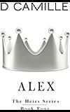 Alex (The Heirs Series Book 4)
