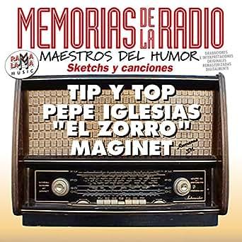 Memorias de la Radio / Maestros del Humor by Tip y Top ...