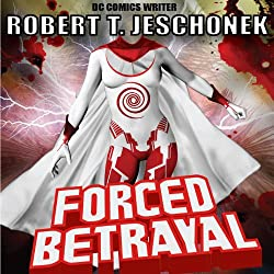Forced Betrayal (Forced Heroics)