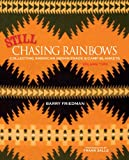 Still Chasing Rainbows: Collecting American Indian Trade & Camp Blankets Volume Two