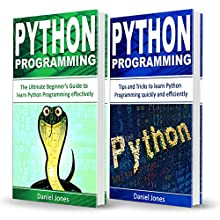 Python Programming: 2 Books in 1 - The Ultimate Beginner's Guide to Learn Python Programming Effectively & Tips and Tricks to Learn Python Programming Audiobook by Daniel Jones Narrated by Pete Beretta