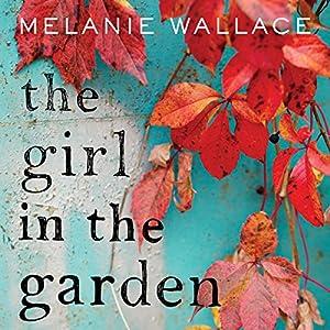 The Girl in the Garden Audiobook