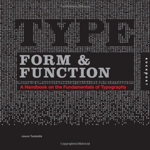 Type Form & Function by Jason Tselentis (2011-03-01)