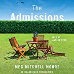 The Admissions: A Novel | Meg Mitchell Moore