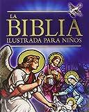 La Biblia Ilustrada para Ninos: Gift edition