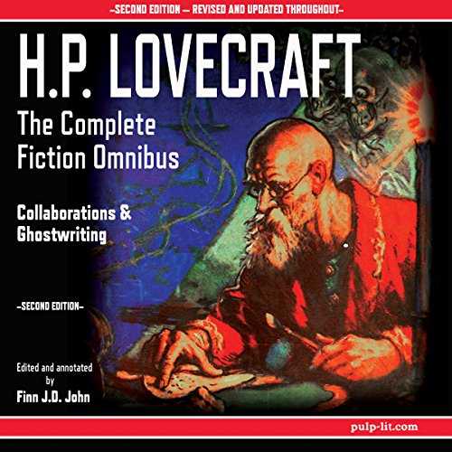 H.P. Lovecraft - The Complete Fiction Omnibus Collection, Second Edition: The Early Years: 1908-1925