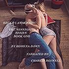 Becka's Awakening: The Winstons, Book 1 Hörbuch von Rowena Dawn Gesprochen von: Charlie Boswell