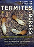 Termites and Borers: A Home-Owner's Guide to their Detection, Prevention and Control