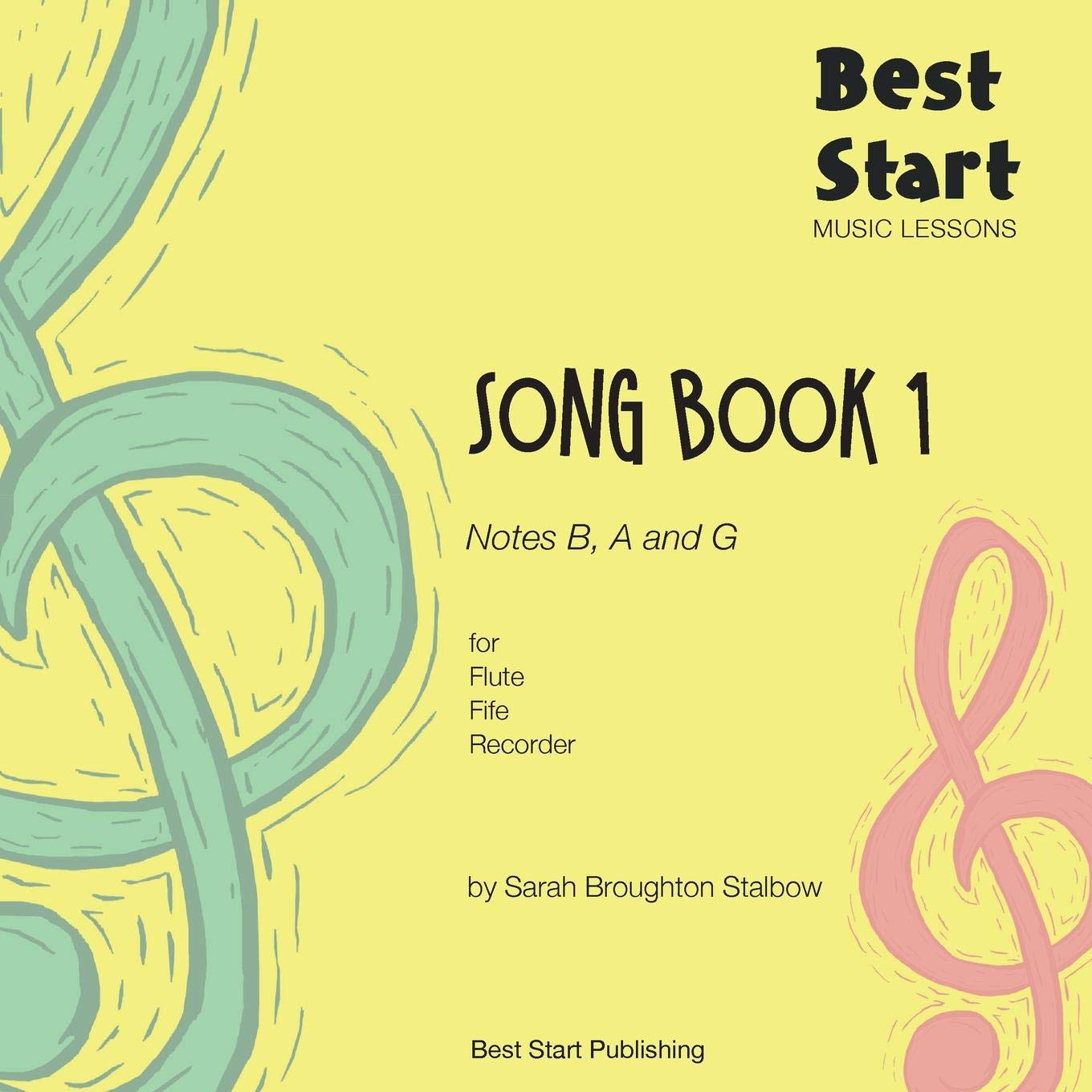 Amazon com: Best Start Music Lessons: Song Book 1, for Flute