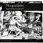 Neguijón [Tooth Decay]   Fernando Iwasaki