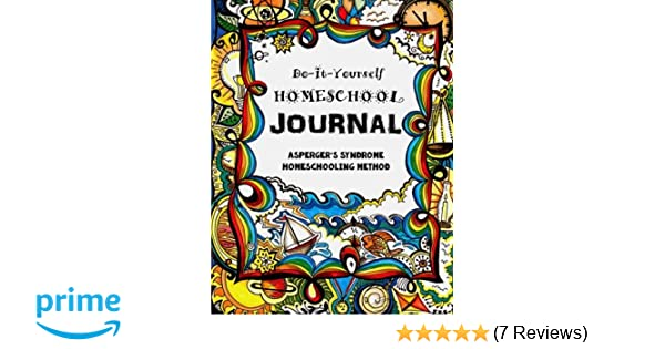 The aspergers syndrome homeschooling method do it yourself the aspergers syndrome homeschooling method do it yourself homeschool journal sarah janisse brown 9781514339978 amazon books solutioingenieria Gallery