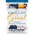 From Grouchy To Great: Finding Joy In The Journey Of Motherhood