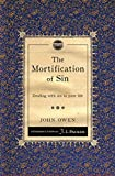 The Mortification of Sin: Dealing with sin in