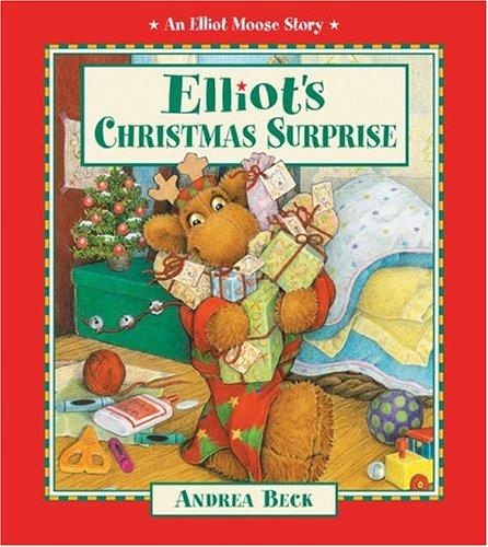 Read Online Elliot's Christmas Surprise (Elliot Moose Story) pdf epub