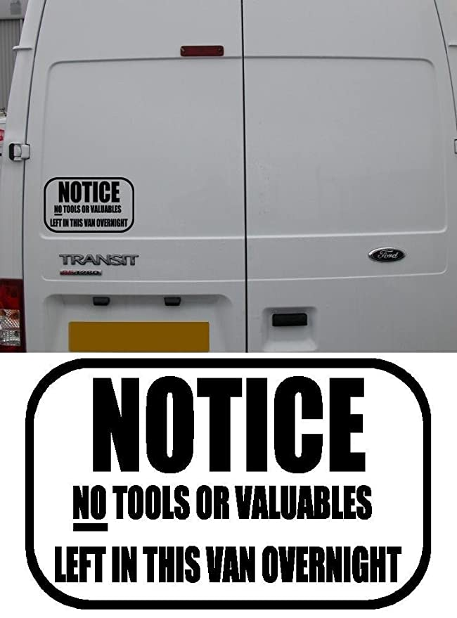 NO-TOOLS-LEFT-IN-THIS-VEHICLE-OVERNIGHT-Stickers gWarning-Sign-Car-Van-Decal