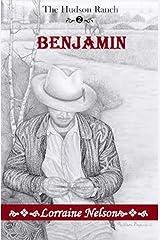 Benjamin (The Hudson Ranch Book 2) Kindle Edition