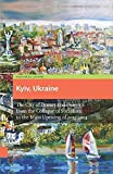 img - for Kyiv, Ukraine: The City of Domes and Demons from the Collapse of Socialism to the Mass Uprising of 2013-2014 by Roman Adrian Cybriwsky (2014-09-15) book / textbook / text book