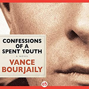 Confessions of a Spent Youth Audiobook
