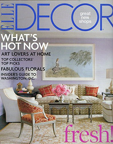 Elle Decor Magazine March 2008: Top Collectors Top Picks; Art Lovers At Home