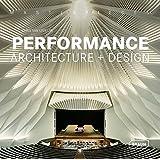 Masterpieces: Performance Architecture + Design (Masterpieces (Braun))