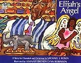 Elijah's Angel, Michael J. Rosen, 0152015582