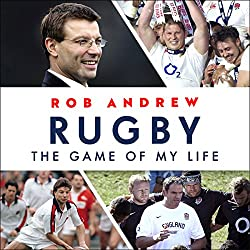 Rugby: The Game of My Life