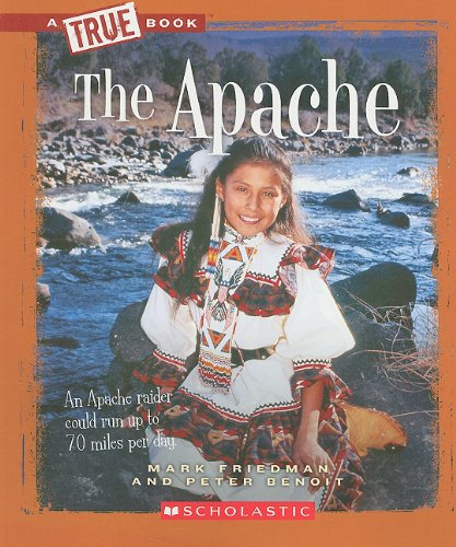 The Apache (True Books: American Indians (Paperback))