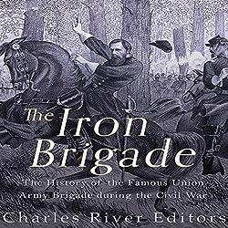The Iron Brigade