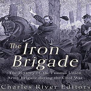 The Iron Brigade Audiobook