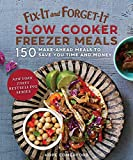 #5: Fix-It and Forget-It Slow Cooker Freezer Meals: 150 Make-Ahead Dinners, Desserts, and More!