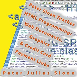 Peter Sloan Teaches HTML Programming Audiobook