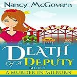 Death of a Deputy: A Murder in Milburn, Book 2 | Nancy McGovern