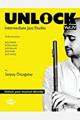 Unlock: Intermediate Jazz Etudes (Volume 4) Paperback