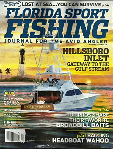 Florida Fun Fishing (November/december2015 ( Boat Show Issue) Plus ..Lost At Sea .You Can Survive