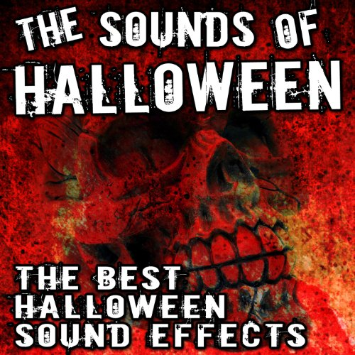The Sounds of Halloween (The Best Halloween Sound Effects)