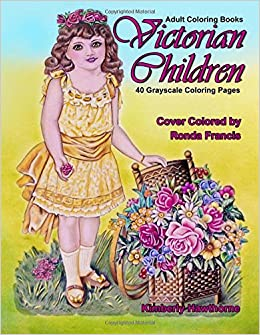 Amazon Com Adult Coloring Books Victorian Children 40 Grayscale