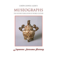 Museographs: Japanese Satsuma Pottery (English Edition)