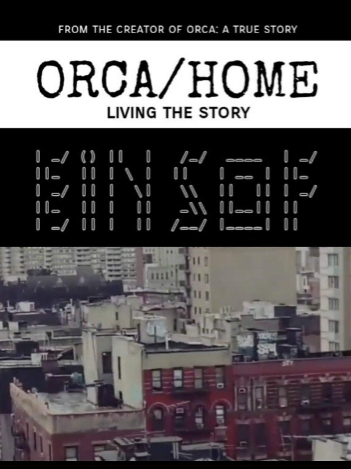 Orca: Home, Living the Story / Amazon Video
