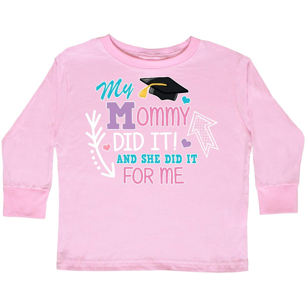 inktastic My Mommy Did It and She Did It for Me with Toddler Long Sleeve T-Shirt
