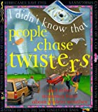 People Chase Twisters, Kate Petty, 0761306471