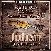 Julian - Königskinder (Das Spiel der Könige 2) | Rebecca Gablé, Florian Bald