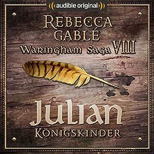 Julian - Königskinder (Das Spiel der Könige 2) Hörspiel
