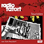 Touristen (Radio Tatort: rbb) | Tom Peuckert