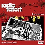 Touristen (Radio Tatort: rbb) | Tom Peuckert