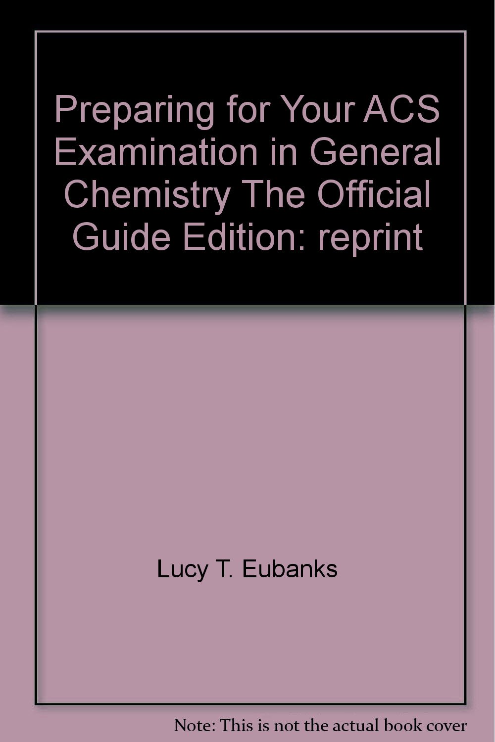Preparing for your acs examination in general chemistry the preparing for your acs examination in general chemistry the official guide 9780830005444 amazon books fandeluxe Images
